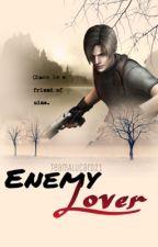 Enemy Lover: Leon S Kennedy X Enemy Spy Reader by TeamAlucard21