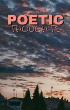 Poetic Thoughts by brOKenLovings