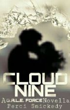 Cloud Nine - A G.A.L.E. Force Novella [Sample] by Perci_Snickedy