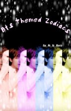 BTS Themed Zodiacs by Rap_Me_Up_Monsta