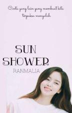 Sunshower (EXO FF) ✓ by ranmalia