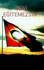 BENİ EĞİTEMEZSİN ! by gh0102