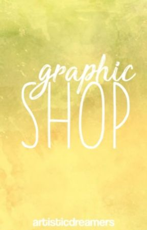 Graphic Shop by ArtisticDreamers