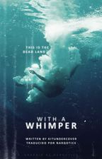 with a whimper | l.s. | spanish translation by narqotics