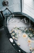 flower | a story in poems by Aye_Itz_Renee