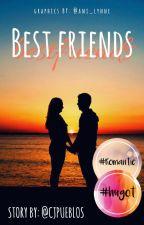Bestfriends (COMPLETED) by Kettlekooorn
