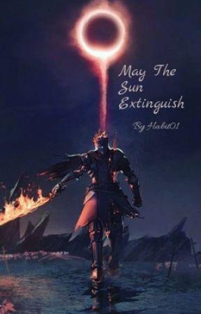"""May The Sun extinguish"" An original Fantasy book by Lord_Tallon"