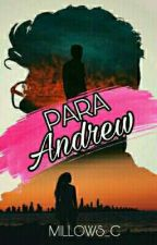 Para Andrew  by Millows_C