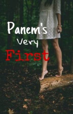 Panem's Very First (THG AU) by Saturated_Sunrise_