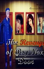 The Revenge of Boy Next Door by CrownedBratinela