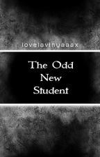 The Odd New Student by LoneCures