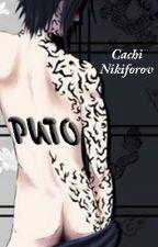 PUTO by Cachi-Cachita