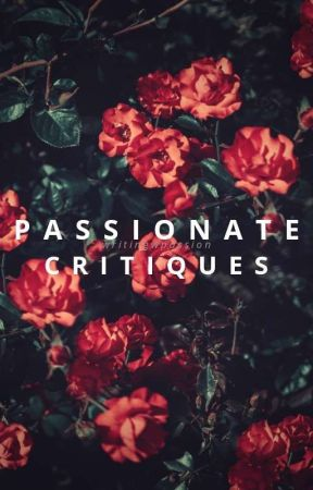 Passionate Critiques [OPEN] by WritingWPassion