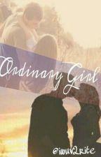 Ordinary Girl by Iwuv2rite