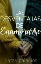Las Desventajas de Enamorarse by lumi328