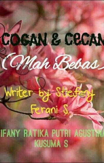Cogan & Cecan (Mah bebas)