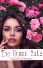The Human Mate. by SixteenthOfSummer