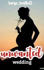 Unwanted Wedding (WS#1) by twoNn22