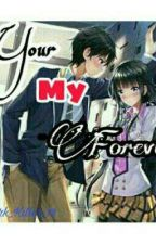 Your My Forever by Charming_Shine