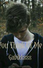 You Think Of Me w/ Mattem |POZASTAVENO| by Gabikk888