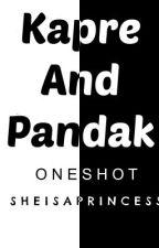 Kapre and Pandak (OneShot) by SheIsAGoddess