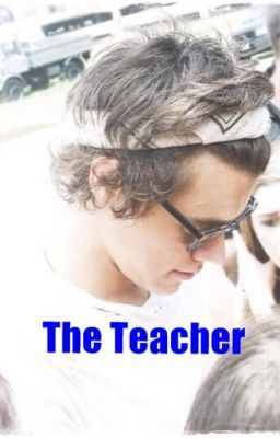 The Teacher / Harry Styles FanFiction