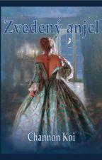 Čierne vdovy 3 - Zvedený anjel by ChannonKoi