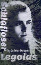 Sleepless Legolas by LuthienSeregon
