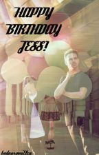 Happy Birthday Jess! /Slza by bednarovaElca