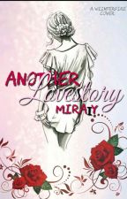 Another Love story by Mira1y