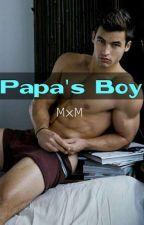 Papa's Boy (manxboy) (SPG) by iamreal11