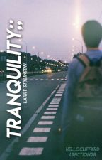 Tranquility 〆 Larry Stylinson [Italian Translation] by hellocliffxrd
