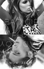 Bad Girl add Bad Boy... (Under rewriting) by Wow_zers
