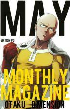 Monthly Magazine #5 by Otaku_Dimension