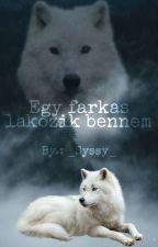 Egy farkas lakozik bennem by _Syssy_