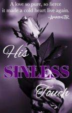 *ON HIATUS*His Sinless Touch [MPREG] by AmarisJR