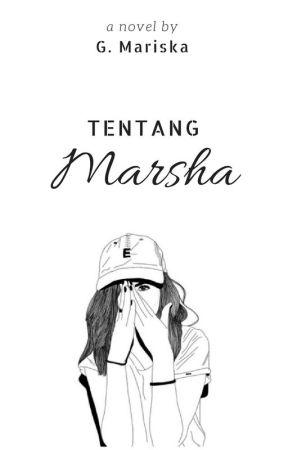 Tentang Marsha by gbmariska