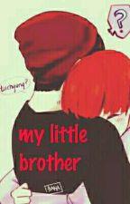 { أخي الصغير }  《 my little brother ]《vkook ] by VKookTrash4ever