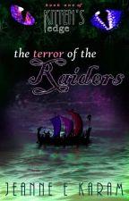 The Terror of the Raiders (Kitten's Edge #1) by Jeanne_E_Karam