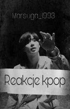 Kpop Reakcje by Chiiae