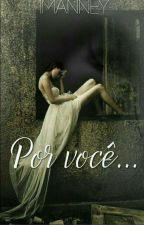 Por Você ♥ by 1Manney