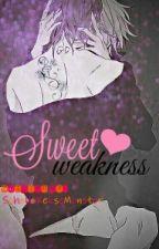 Sweet weakness by SchokoKekseMonster