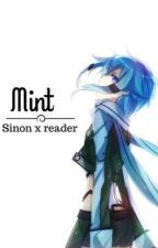//sinon x Reader//mint// by iocasipong