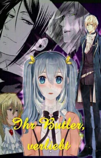 Ihr Butler, verliebt 💕 Sebastian x Reader  (german)