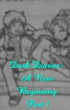 Dork Diaries- A New Beginning Part 1 by Ant_D_101