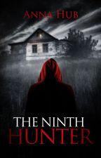 The Ninth Hunter by AnnaHub
