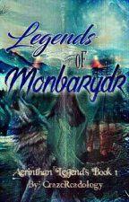 Legends of Monbardyr  by CrazeReadology