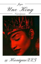 Joyce:《 Une King Ne Perd Jamais 》 by Kroniquse223