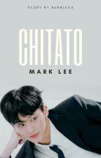 Chitato [ Mark Lee ] ✔ by Raenayaa
