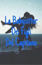 La Babysitter Dei Figli Del Capitano  by enzarog